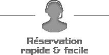 Réservation rapide et facile